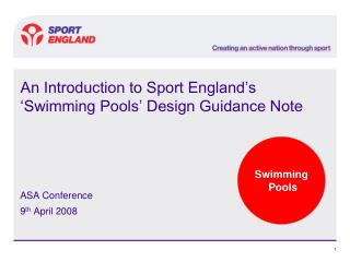An Introduction to Sport England's 'Swimming Pools' Design Guidance Note