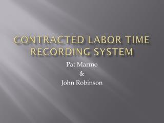 Contracted Labor Time Recording System