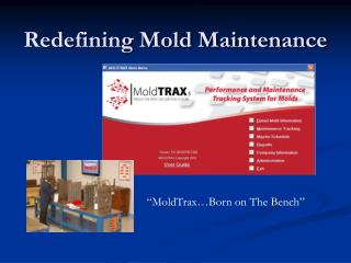 Redefining Mold Maintenance