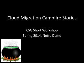 Cloud Migration Campfire Stories