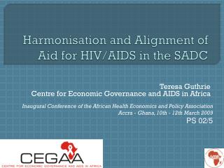 Harmonisation and Alignment of Aid for HIV/AIDS in the  SADC