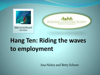 Hang Ten: Riding the waves to employment