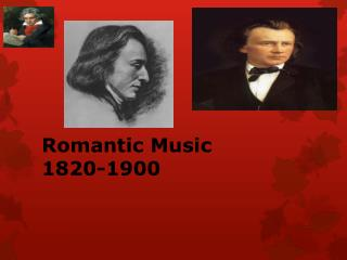 Romantic Music 1820-1900