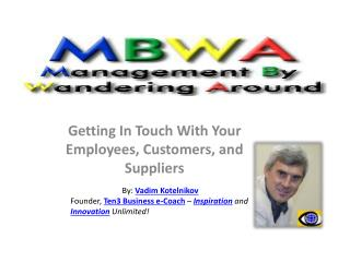 Getting In Touch With Your Employees, Customers, and Suppliers