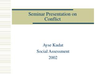 Seminar Presentation on  Conflict