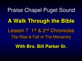 A Walk Through the Bible With Bro. Bill Parker Sr.