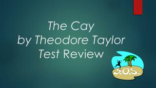 The Cay by Theodore Taylor Test  Review