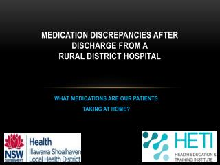 MEDICATION discrepancies AFTER DISCHARGE FROM A RURAL DISTRICT HOSPITAL