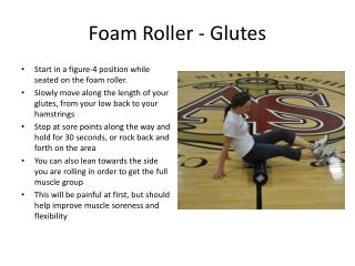 Foam Roller - Glutes