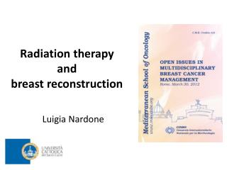 Radiation therapy  and  breast reconstruction