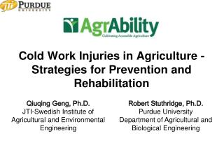 Cold Work Injuries in Agriculture - Strategies for Prevention and Rehabilitation