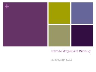 Intro to Argument Writing