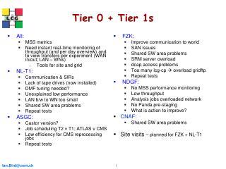 Tier 0 + Tier 1s