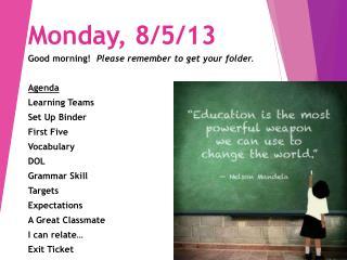 Monday, 8/5/13