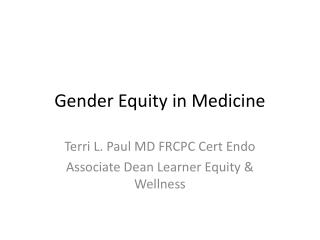 Gender Equity in Medicine