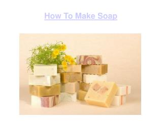 what is the best way to make soap
