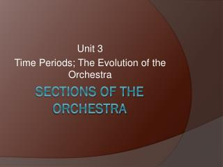 Sections of the Orchestra