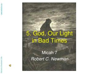 5. God, Our Light in Bad Times