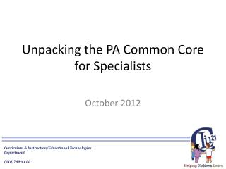 Unpacking the PA Common Core for Specialists