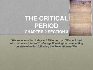 THE CRITICAL  PERIOD  CHAPTER 2 SECTION 3