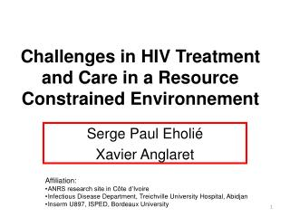 Challenges in HIV Treatment and Care in a Resource Constrained Environnement
