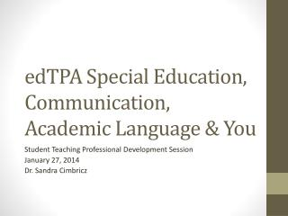 edTPA Special Education, Communication, Academic Language & You
