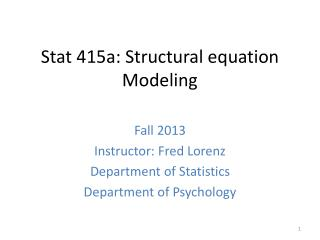Stat  415a:  Structural equation Modeling