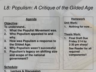 L8: Populism: A  Critique of  the Gilded Age