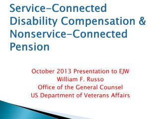Service-Connected  Disability Compensation &  Nonservice -Connected  Pension