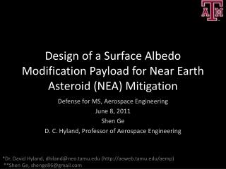 Design of a Surface Albedo Modification Payload for Near Earth Asteroid (NEA) Mitigation