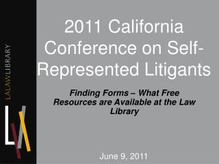 2011 California Conference on Self-Represented Litigants