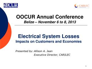 OOCUR Annual Conference Belize – November 6 to 8, 2013
