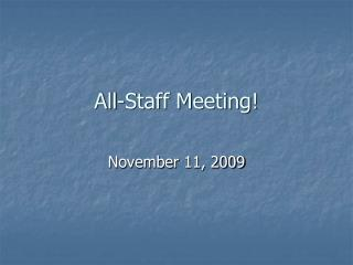 All-Staff Meeting!