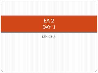 EA 2 DAY 1