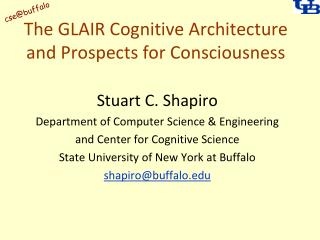The GLAIR Cognitive Architecture and Prospects for Consciousness