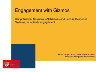 Engagement with Gizmos