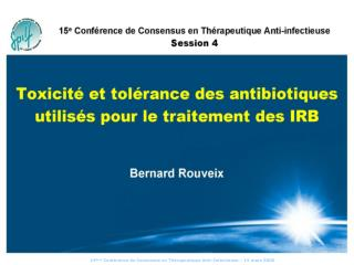 15 me Conf rence de Consensus en Th rapeutique Anti-Infectieuse   15 mars 2006