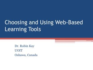 Choosing and Using Web-Based Learning Tools