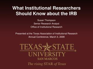 What Institutional Researchers Should Know about the IRB