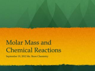 Molar Mass and Chemical Reactions