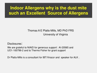 Indoor Allergens why is the dust mite such an Excellent  Source of Allergens