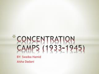 CONCENTRATION CAMPS (1933-1945)