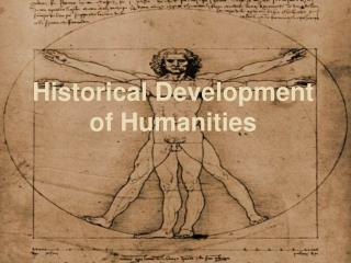 Historical Development of Humanities
