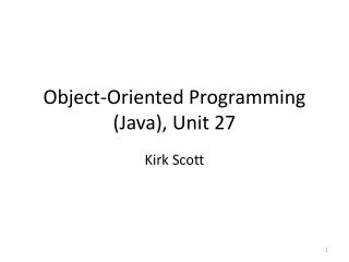 Object-Oriented Programming (Java), Unit 27