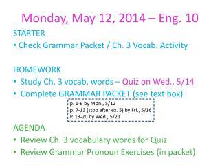 Monday, May 12, 2014 – Eng.  10