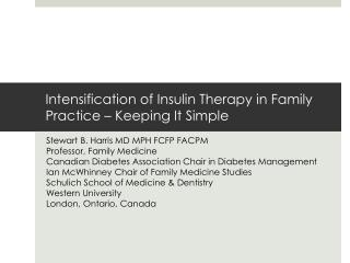 Intensification of Insulin Therapy in Family Practice – Keeping It Simple
