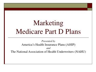 Marketing  Medicare Part D Plans