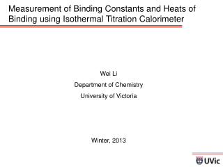 Measurement of Binding Constants and Heats of Binding using Isothermal Titration Calorimeter