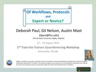 Of Workflows , Protocols and Expert or Novice?