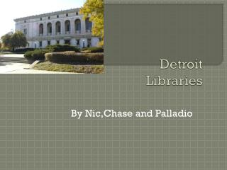 Detroit  Libraries